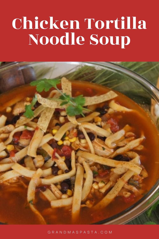 Chicken Tortilla Noodle Soup