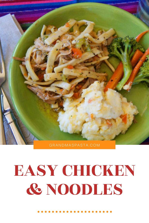 Easy Chicken & Noodles