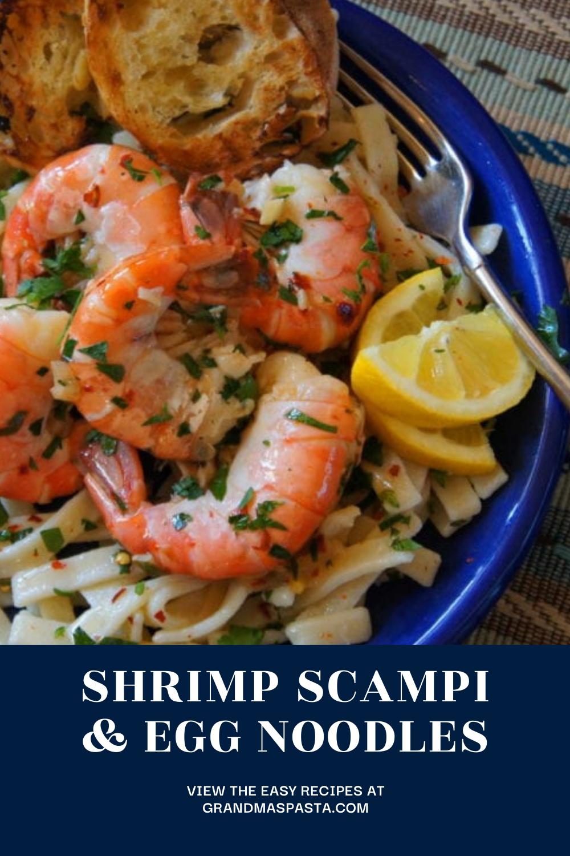 Shrimp Scampi & Egg Noodles